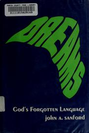 Cover of: Dreams; God's forgotten language | John A. Sanford