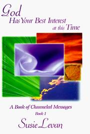Cover of: God Has Your Best Interest at this Time (Book 1)