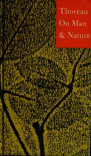 Cover of: Thoreau on man and nature | Henry David Thoreau