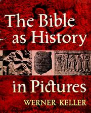 Cover of: The Bible as history in pictures