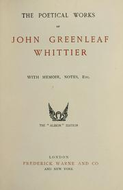 Cover of: The poetical works | John Greenleaf Whittier