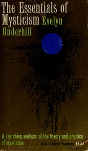 Cover of: The essentials of mysticism, and other essays | Evelyn Underhill