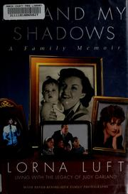 Cover of: Me and my shadows | Lorna Luft