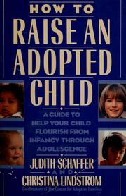 Cover of: How to raise an adopted child | Judith Schaffer