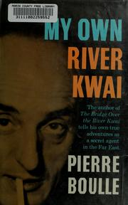Cover of: My own River Kwai. by Pierre Boulle