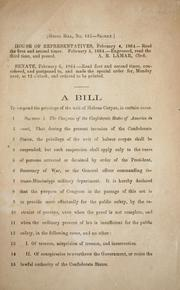 Cover of: A bill to suspend the privilege of the writ of Habeas corpus, in certain cases | Confederate States of America. Congress. House of Representatives