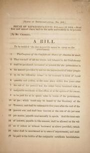 Cover of: A bill to be entitled An act to provide means to carry on the government. | Confederate States of America. Congress. House of Representatives
