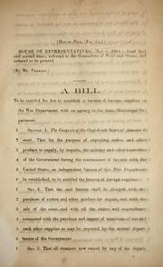 Cover of: A bill to be entitled An act to establish a Bureau of Foreign Supplies in the War Department | Confederate States of America. Congress. House of Representatives