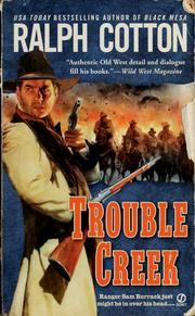 Cover of: Trouble Creek | Ralph Cotton