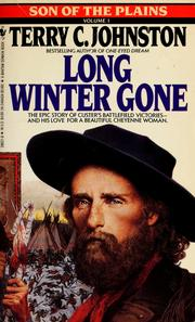 Cover of: Long winter gone by Terry C. Johnston