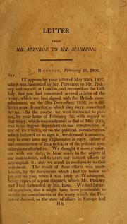 Cover of: [Letters from Mr. Madison to Messrs. Monroe and Pinkney. With their communications to the Secretary of State relative to the treaty concluded with the commissioners of His Britannic majesty, on the 31 December, 1806 by United States. Department of State.