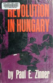 Cover of: Revolution in Hungary by Paul E. Zinner