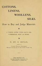 Cover of: Cottons, linens, woollens, silks by Henry Brougham Heylin