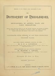 Cover of: The dictionary of needlework | Sophia Frances Anne Caulfeild