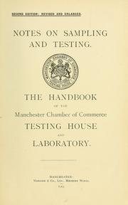 Cover of: Notes on sampling and testing by Manchester Chamber of Commerce Testing House and Laboratory
