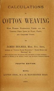 Cover of: Calculations in cotton weaving by James Holmes