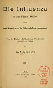 Cover of: Die Influenza in dem Winter 1889/90 | J. Ruhemann