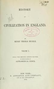 Cover of: History of civilization in England | Henry Thomas Buckle