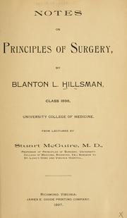 Cover of: Notes on principles of surgery by Blanton L. Hillsman