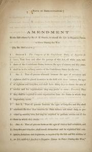 Cover of: Amendment to the bill offered by Mr. J.M. Smith, to amend the Act to organize forces | Confederate States of America. Congress. House of Representatives