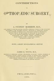 Cover of: Contributions to orthopaedic surgery by Algernon Sydney Roberts