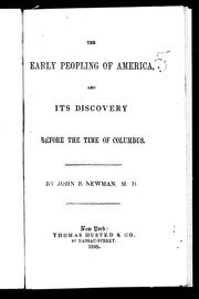 Cover of: The early peopling of America, and its discovery before the time of Columbus by John B. Newman