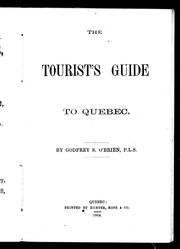 Cover of: The tourist's guide to Quebec by Godfrey S. O'Brien