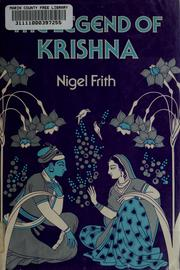 Cover of: The legend of Krishna | Nigel Frith
