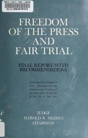 Cover of: Freedom of the press and fair trial by