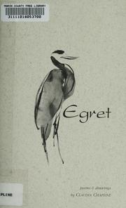 Cover of: Egret | Claudia Chapline