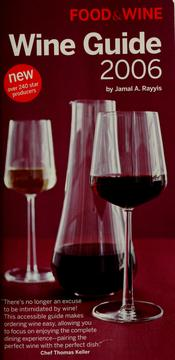 Cover of: Wine guide 2006 | Jamal A. Rayyis