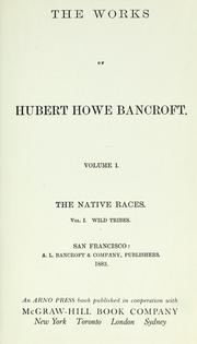 Cover of: The works of Hubert Howe Bancroft... by Hubert Howe Bancroft