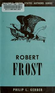 Cover of: Robert Frost by Philip L. Gerber