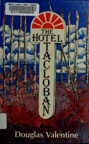 Cover of: The Hotel Tacloban | Douglas Valentine