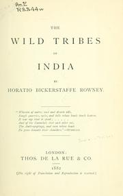 Cover of: The wild tribes of India | Horatio Bickerstaffe Rowney