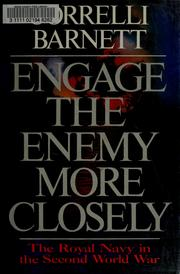 Cover of: Engage the enemy more closely by Correlli Barnett