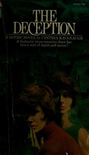Cover of: The deception | Cynthia Kavanaugh