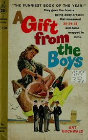 Cover of: A gift from the boys | Art Buchwald