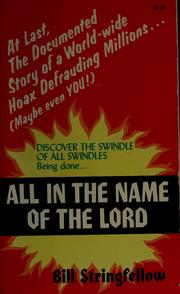Cover of: All in the name of the Lord by Bill Stringfellow