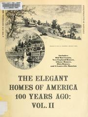 Cover of: The elegant homes of America 100 years ago | Skip Whitson
