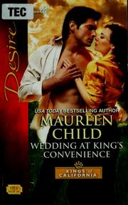 Cover of: Wedding at King's convenience | Maureen Child
