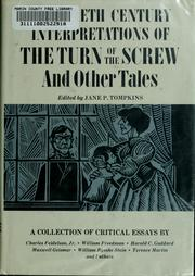 Cover of: Twentieth century interpretations of The turn of the screw, and other tales | Jane P. Tompkins