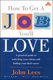 Cover of: How to Get a Job You'll Love
