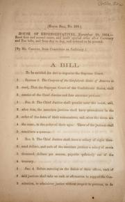 Cover of: A bill to be entitled an act to organize the Supreme Court by Confederate States of America. Congress. House of Representatives