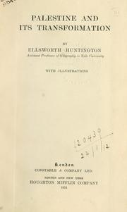 Cover of: Palestine and its transformation | Huntington, Ellsworth