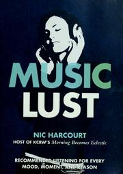 Cover of: Music lust | Nic Harcourt