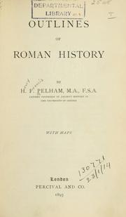 Cover of: Outlines of Roman history | Henry Francis Pelham