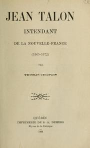 Cover of: Jean Talon, intendant de la Nouvelle-France, 1665-1672 | Chapais, Thomas
