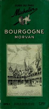 Cover of: Bourgogne, Morvan by Pneu Michelin (Firm)
