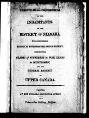 Cover of: Principles and proceedings of the inhabitants of the district of Niagara for addressing His Royal Highness the Prince Regent |